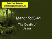 Bible Study - Mark 15:33-41 The Death of Jesus