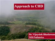 Approach to CHD