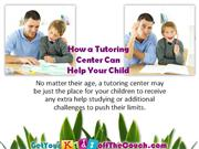 How a Tutoring Center Can Help Your Child