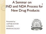 IND and NDA application for new drug products