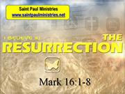Bible Study - Mark 16 1-8 The Resurrection of Jesus