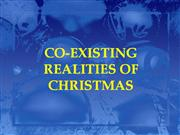 Co- existing Realities of Christmas