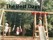 The Best Days edited