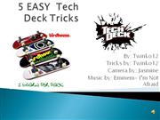 5 easy/begginer tech deck tricks