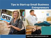 How to Start a Successful Small Business: Tips to Startup Entrepreneur