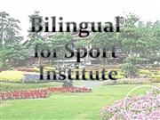 Bilingual sport institute
