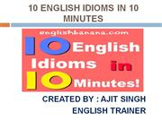 10 ENGLISH IDIOMS IN 10 MINUTES