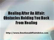 Healing After An Affair-Obstacles Holding You Back From