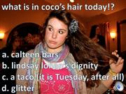 what's in coco's hair?