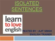 ISOLATED SENTENCES