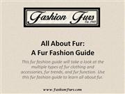 All About Fur A Fur Fashion Guide