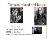 Tobacco related lesions