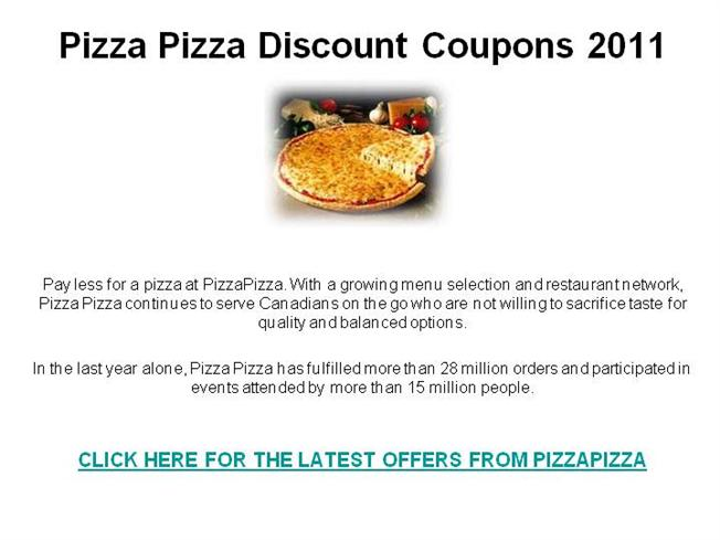 graphic relating to Toppers Pizza Place Printable Coupons titled Pizza Pizza Lower price Discount codes 2011 authorSTREAM