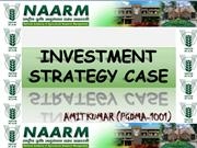 INVESTMENT STRATEGY CASE