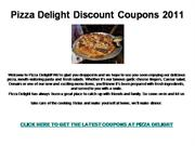 Pizza Delight Discount Coupons 2011