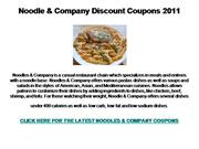 Noodle and Company Discount Coupons 2011