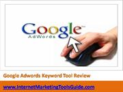 Google Adwords Keyword Tool Review