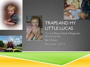 traps and my little lucas