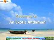 A trip to Andaman by MakeMyTrip.com