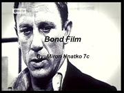 Bond film - Miron Hnatko 7c (2009)