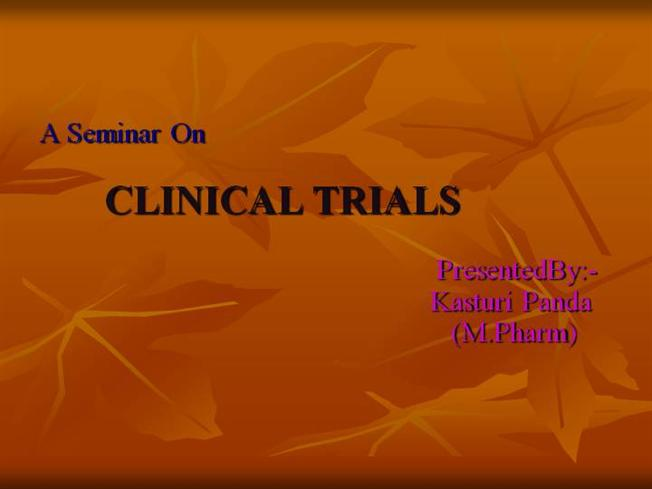 Clinical trials ppt video online download.