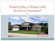 Want to Buy a Home with zero down