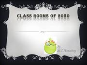 CLASS ROOMS OF 2050