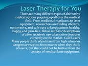 Laser Therapy for You