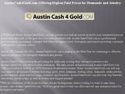 austincash4gold.com offering highest paid prices for diamonds and jewe