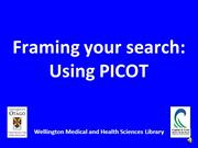 Framing your search: Using PICOT
