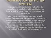 Drinking Water Filter System