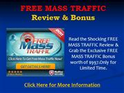 free mass traffic software - honest review & $997 bonus