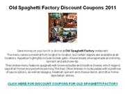 Old Spaghetti Factory Discount Coupons 2011