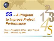 5S  A Program to Improve Project