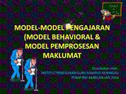 MODEL-MODEL PENGAJARAN (MODEL BEHAVIORAL & MODEL PEMPROSESAN MAKLUMAT
