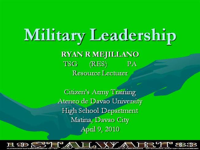 aspects of military leadership essay Leadership essay 3 (400 words) introduction good leadership springs from a bunch of several qualities including confidence, honesty, commitment, integrity, patience you try to analyze your positive and negative aspects in an attempt to improve as there are several people who look up to you.