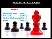 HOW TO RETAIN TALENT