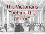the victorians behind the mirror