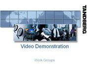 Session 4 - Video demo Work group