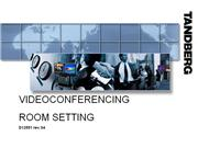 Session 6 - D1255104 - Videoconferencing roomsetting