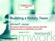 Building a Rotary Team- by Michel P. Jazzar