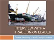 Interview with a Trade Union Leader