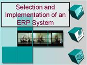 ERP System Selection and Implementation