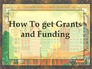 "How To Get Grants and Funding- ""Federal Grant Source"" Resource"