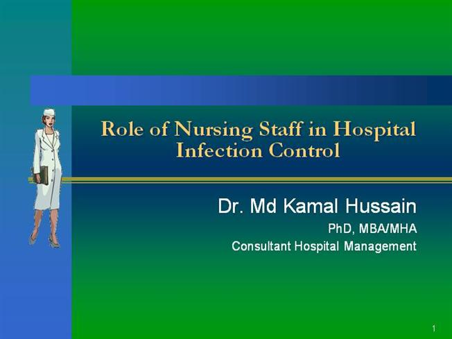 Role of Nursing Personnel in Hospital Infection Control |authorSTREAM