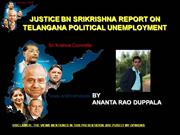 JUSTICE BN SRIKRISHNA REPORT ON TELANGANA POLITICAL UNEMPLOYMENT