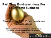 Part Time Business Ideas For Your Home business