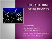 INTRAUTERINE DRUG DELIVERY SYSTEM