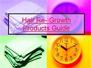 Hair Re- Growth Products Guide