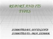 REPORT AND ITS TYPES